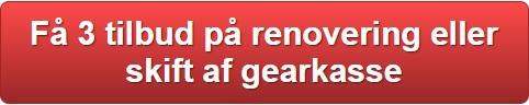 Få 3 priser på renovering eller skift af gearkasse